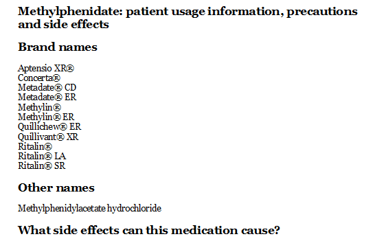 Methylphenidate: patient usage information, precautions and side effects